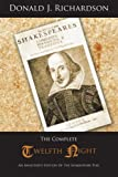 img - for The Complete Twelfth Night: An Annotated Edition Of The Shakespeare Play book / textbook / text book