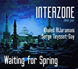 Interzone Waiting for Spring