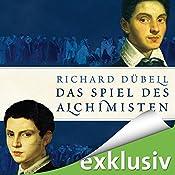 Das Spiel des Alchimisten (Tuchhändler 4) | Richard Dübell