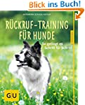 Rückruf-Training für Hunde: So geling...