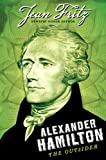 Alexander Hamilton: The Outsider (0142419869) by Fritz, Jean
