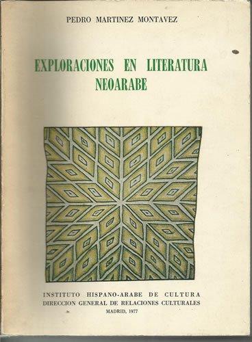 Exploraciones en literatura neoarabe (Spanish Edition)