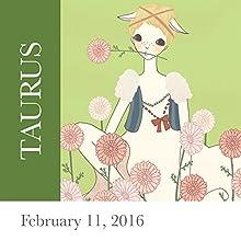 Taurus: February 11, 2016 Other by Tali Edut, Ophira Edut Narrated by Lesa Wilson