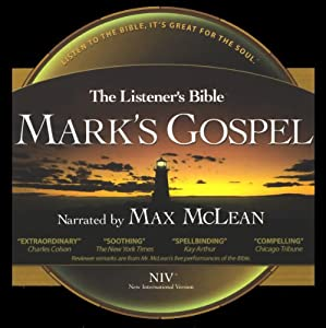 The Listener's Bible: Mark's Gospel | [Fellowship for the Performing Arts]