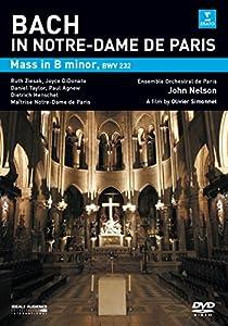 Bach : Messe en si mineur à Notre Dame de Paris