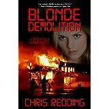 Blonde Demolition ~ Chris Redding