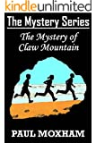 The Mystery of Claw Mountain (The Mystery Series Book 4) (English Edition)