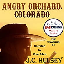 Angry Orchard, Colorado (       UNABRIDGED) by J.C. Hulsey Narrated by Chaz Allen