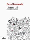 Literary Life: Scenes De La Vie Litteraire (French Edition)