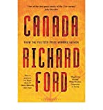 Richard Ford Canada[ CANADA ] By Ford, Richard ( Author )May-22-2012 Paperback