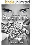 Descubriendo a Seytton