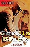 Gorilla Black: A Novel