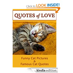 ... .co.ukQuotes Of Love: A Compilation of Cat Quotations & Fun Cat