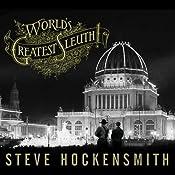 World's Greatest Sleuth!: A Holmes on the Range Mystery | [Steve Hockensmith]