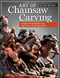 img - for Art of Chainsaw Carving: Insights and Inspiration from Top Carvers Around the World by Groeschen, Jessie (2014) Paperback book / textbook / text book
