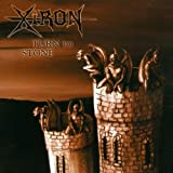 Xiron - Turn To Stone - Iron Glory Records - IG 1014