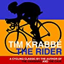 The Rider Audiobook by Tim Krabbé Narrated by Mark Meadows
