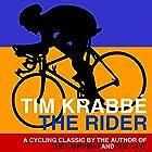 The Rider Hörbuch von Tim Krabbé Gesprochen von: Mark Meadows