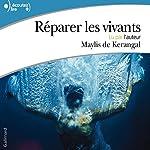 Réparer les vivants | Maylis de Kerangal
