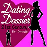 img - for Dating Dossier: Flirting in the 21st Century book / textbook / text book