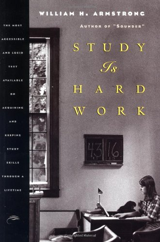 Study Is Hard Work: The Most Accessible and Lucid Text...