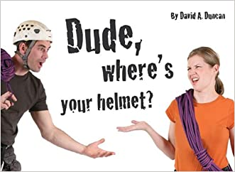 Dude, Where's Your Helmet?