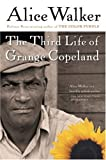 The Third Life of Grange Copeland (0156028360) by Alice Walker