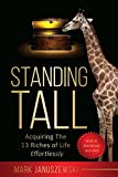 #6: STANDING TALL: Acquiring The 13 Riches of Life Effortlessly