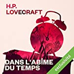 Dans l'abîme du temps | Howard Phillips Lovecraft