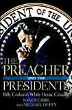 img - for The Preacher and the Presidents: Billy Graham in the White House book / textbook / text book