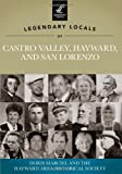 img - for Legendary Locals of Castro Valley, Hayward, and San Lorenzo book / textbook / text book