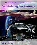 Der Auftrag der Arroon (German Edition)