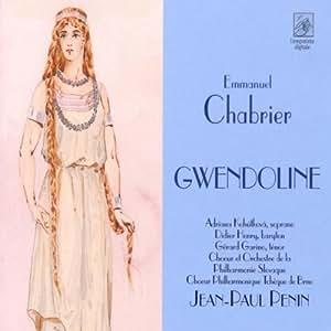 Emmanuel Chabrier: Gwendoline