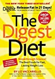 img - for The Digest Diet: The Best Foods for Fast, Lasting Weight Loss book / textbook / text book