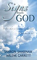 Signs from God: When there is no other explanation ...it just has to be!