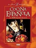 Jose Antonio Fidalgo Sanchez El Gran Libro de La Cocina Espanola