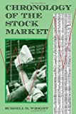 Chronology of the Stock Market (078641328X) by Russell O. Wright