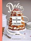 Dolce la pâtisserie à l'italienne