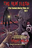 img - for The New Flesh: 21st Century Horror Films A-Z, Volume 1 book / textbook / text book