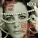 Pas de bavards à la Muette (Les nouveaux mystères de Paris 8) | Livre audio Auteur(s) : Léo Malet Narrateur(s) : José Heuzé