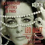 Pas de bavards à la Muette (Les nouveaux mystères de Paris 8) | Léo Malet