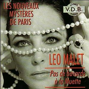 Pas de bavards à la Muette (Les nouveaux mystères de Paris 8) | Livre audio