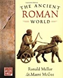 img - for The Ancient Roman World (World in Ancient Times) book / textbook / text book