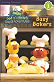 Busy Bakers - Bert and Ernies Great Adventures Chapter bk 1