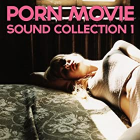 Movie Sound Collection 1 (Porn, Sound Effects, Adult Fx, Sex Sounds ...: http://www.amazon.co.uk/Collection-Effects-Fingering-Lesbian-Explicit/dp/B005DRLACW