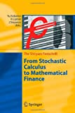 img - for From Stochastic Calculus to Mathematical Finance: The Shiryaev Festschrift book / textbook / text book