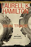 Skin Trade (Anita Blake, Vampire Hunter)