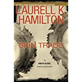 Skin Trade (Anita Blake, Vampire Hunter, Book 17) ~ Laurell K. Hamilton