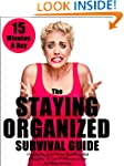 The Staying Organized Survival Guide:...
