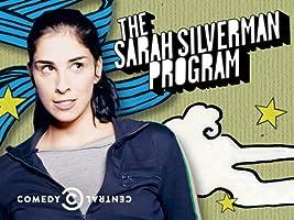 The Sarah Silverman Program - Season 1